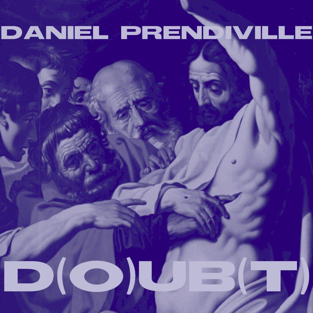 Daniel Prendiville – D(O)UB(T)