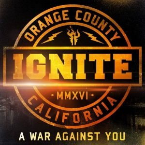 A War Against You – Ignite