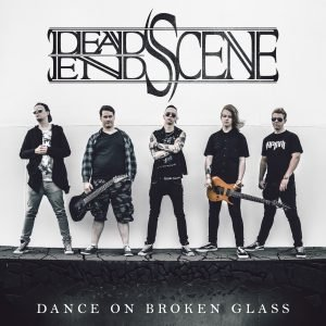 Dead End Scene – Dance On Broken Glass EP