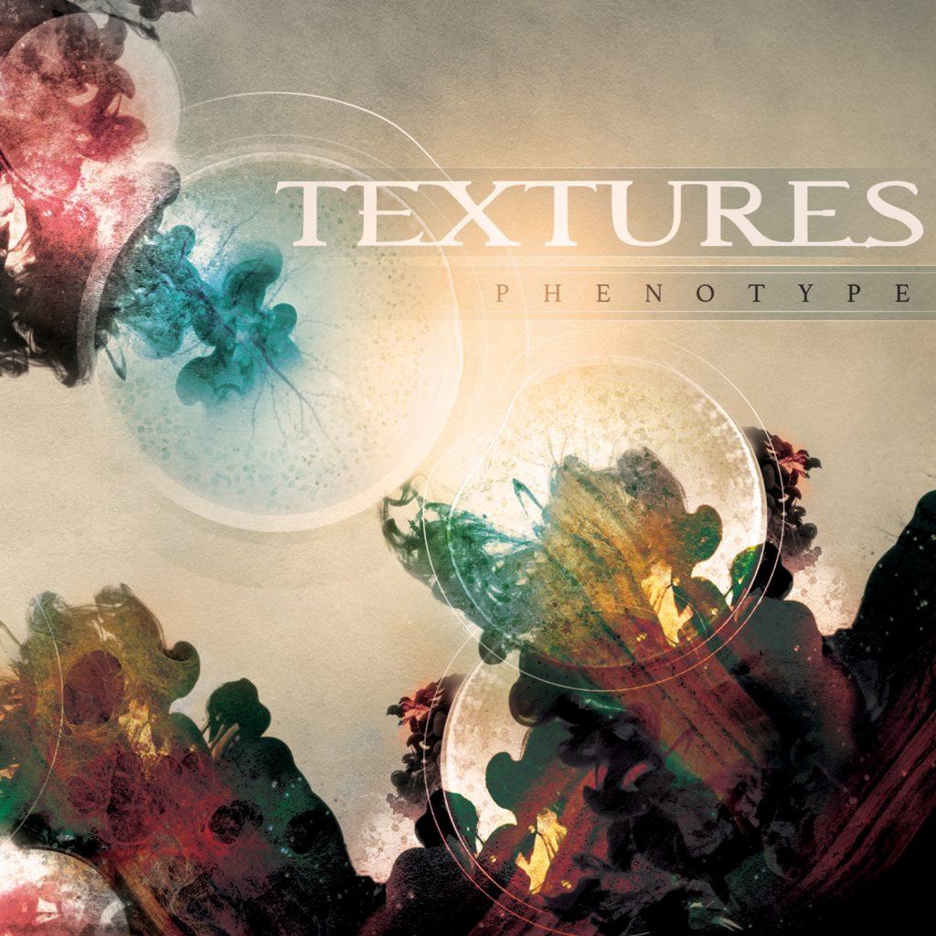 Phenotype – Textures