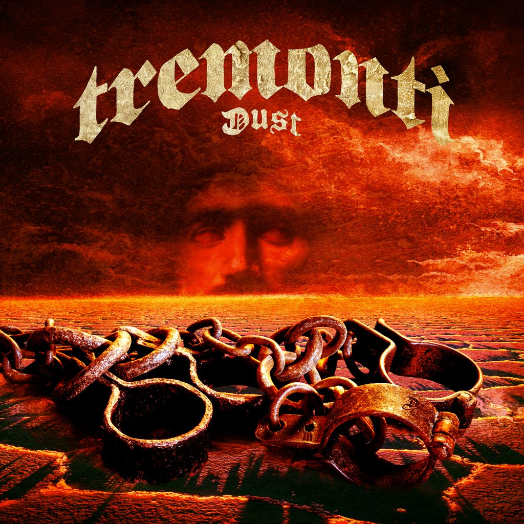 Dust – Tremonti Review